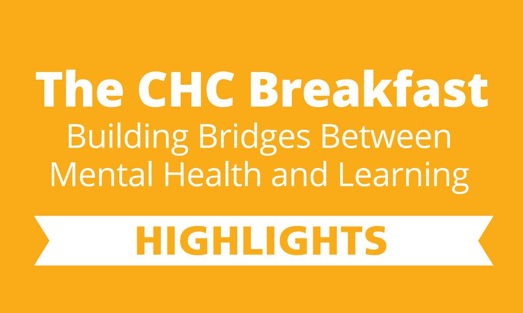 The CHC Breakfast Highlights