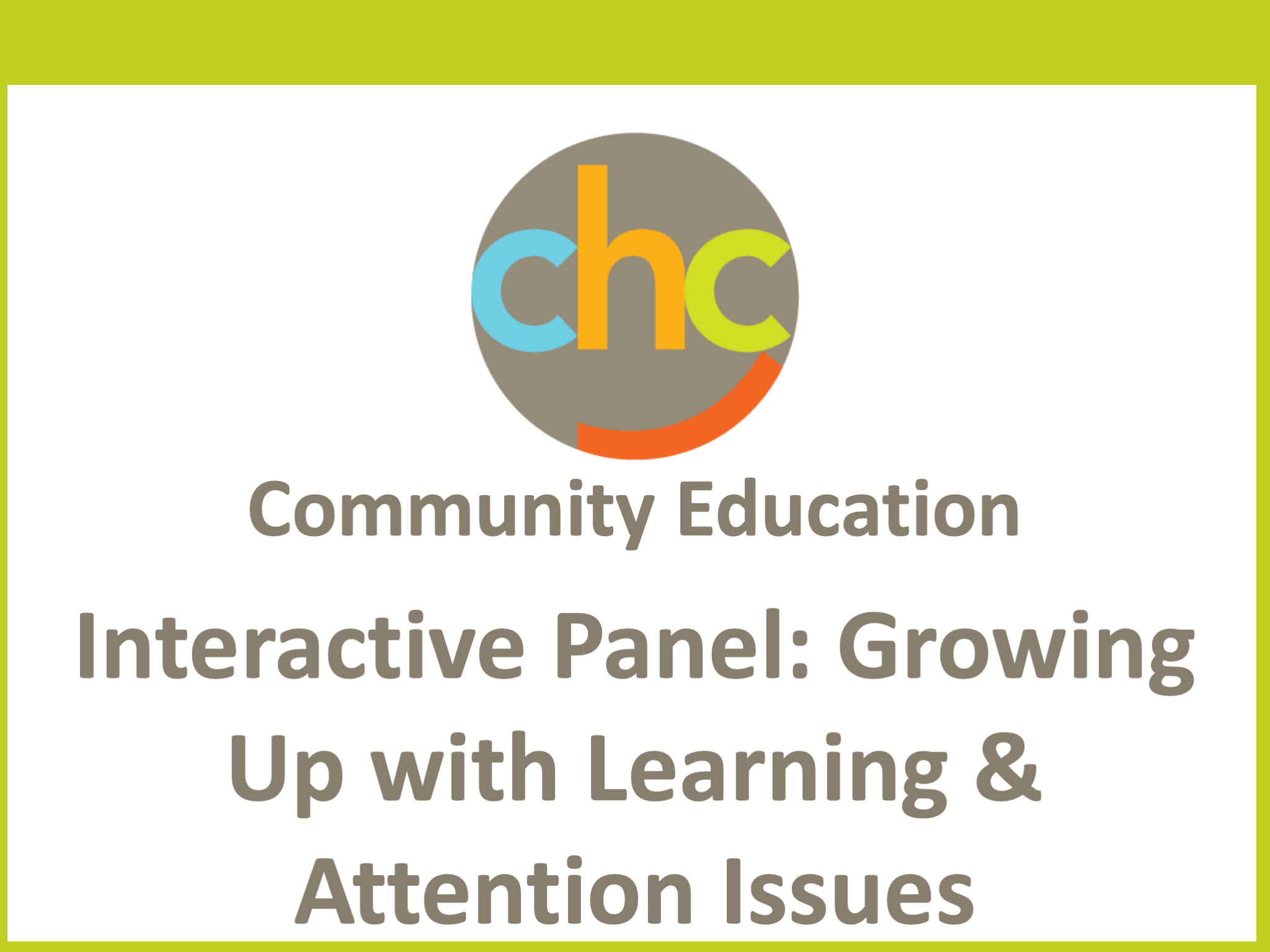 Interactive Panel- Growing Up with Learning & Attention Issues277