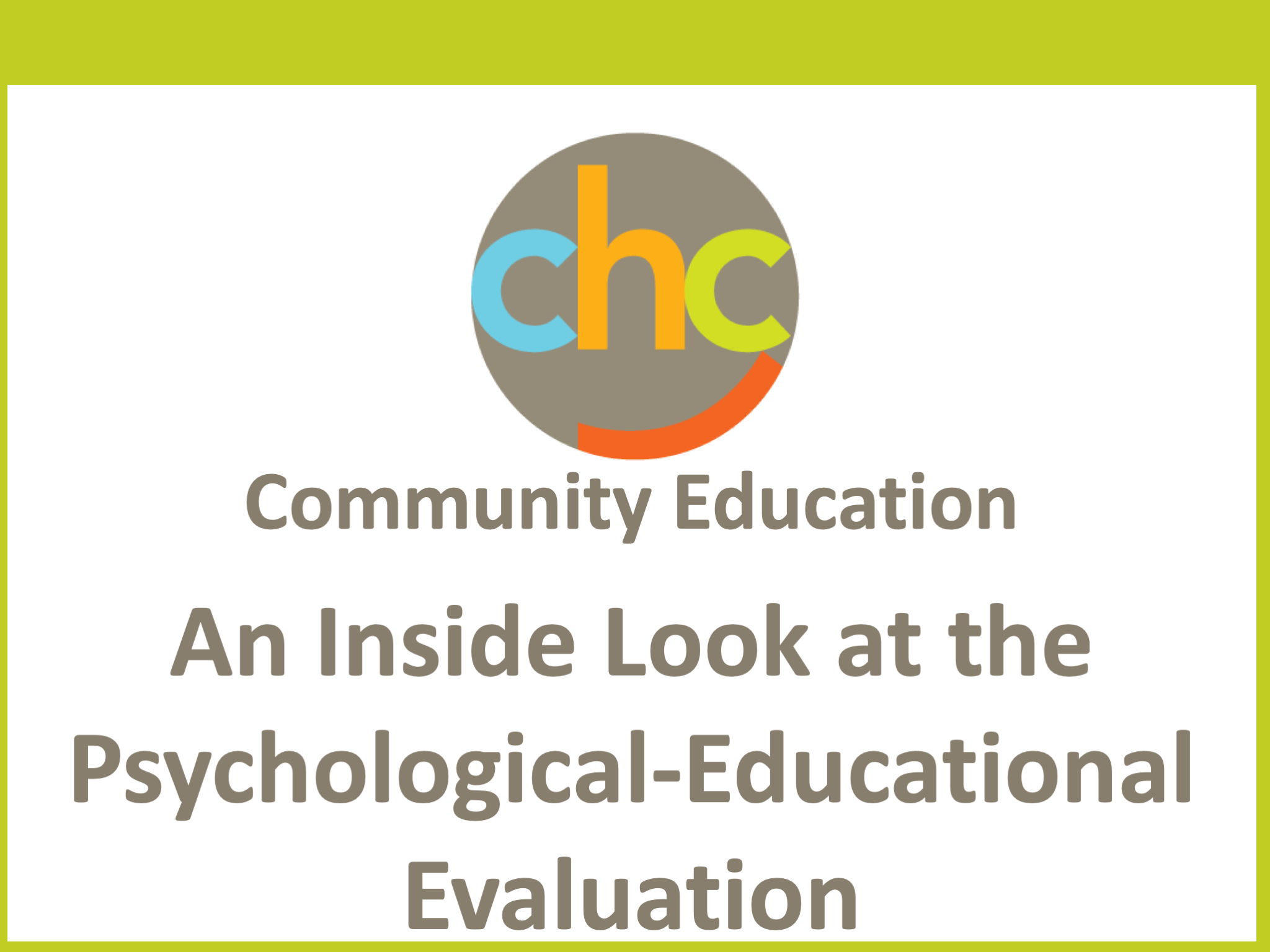 An Inside Look at the Psychological-Educational Evaluation 389