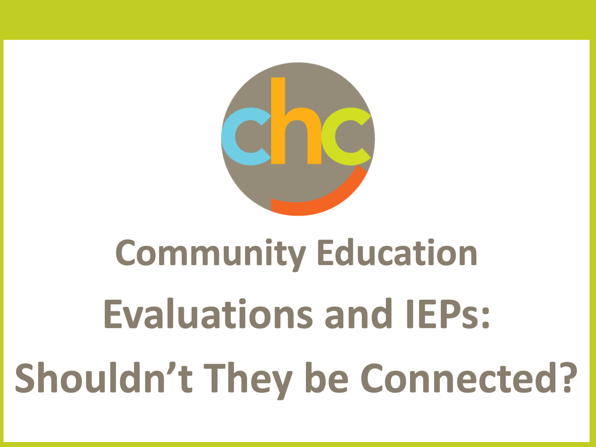 Evaluations and IEPs-Shouldn't They be Connected427