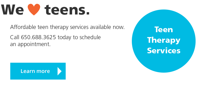 CHC loves teens. Affordable teen therapy services available now. Call 650.688.3625 today to schedule an appointment. LEARN MORE